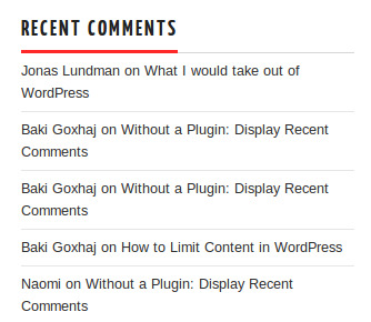 Without a Plugin: Display Recent Comments